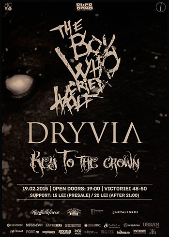 THE BOY WHO CRIED WOLF [RO] | DRYVIA [HU] | KEY TO THE CROWN [RO] Concert
